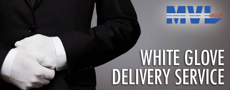 white glove delivery service mvl group